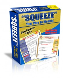 PLR_Squeeze_Your_Way_To_Wealthe